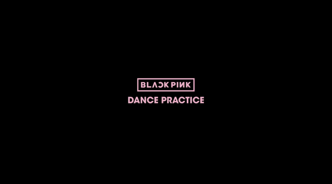 [MISC] 160721 BLACKPINK's Dance Practice Video Surpasses 4M+ Views