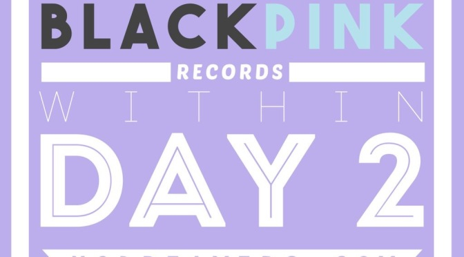 [MISC] BLACKPINK's Achievements Day-2 After Debut