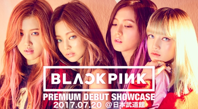 [YG-LIFE] 170517 BLACKPINK to Debut in Japan… First Showcase at Budokan in July