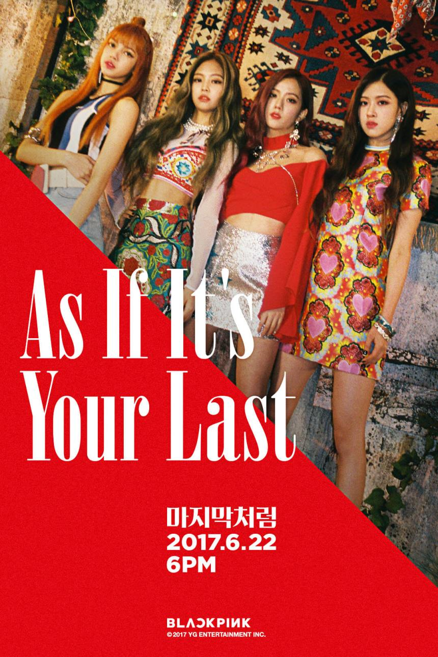170619 BLACKPINK COMEBACK TEASER {170622} - AS IF IT'S YOUR LAST
