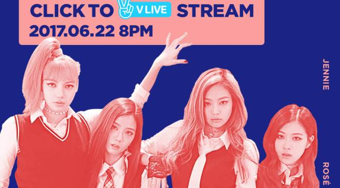 [OFFICIAL] 160622 BLACKPINK – COMEBACK LIVE NOW ON AIR