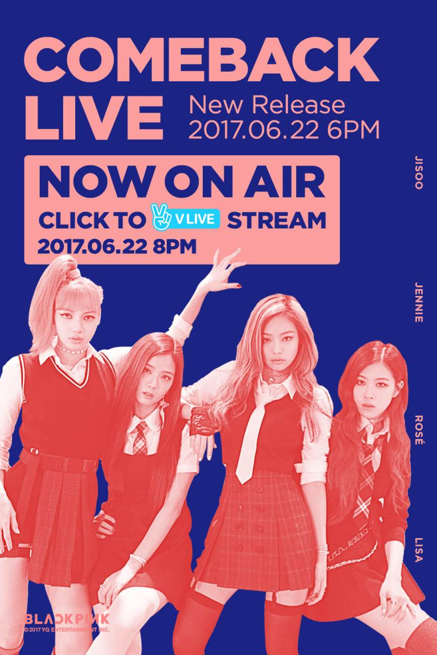 170622 BLACKPINK COMEBACK LIVE NOW ON AIR