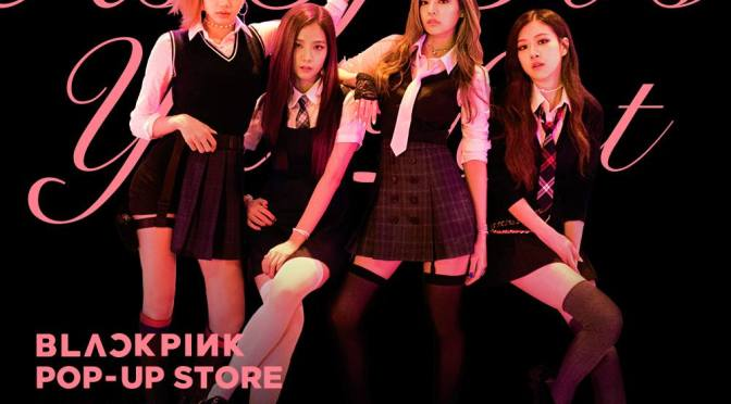 [OFFICIAL] 170622 BLACKPINK Pop-Up Store {INFO + MD List}