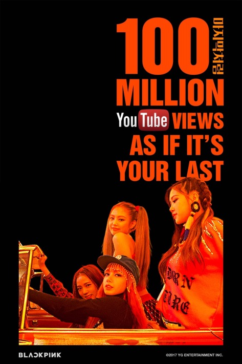 170808 BLACKPINK - 'AS IF IT'S YOUR LAST' MV HITS 100 MILLION VIEWS