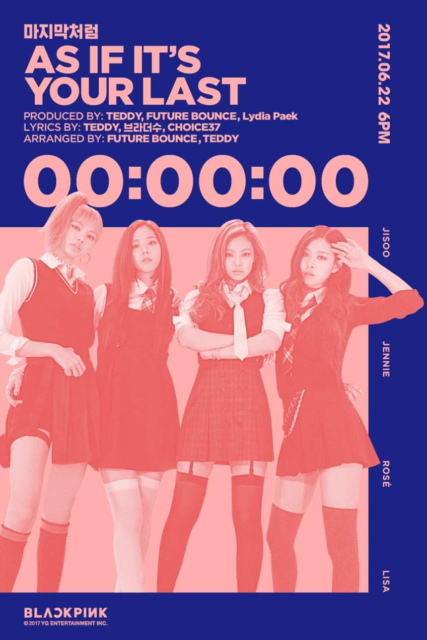 170622 BLACKPINK COMEBACK - AS IF ITS YOUR LAST 6PM KST