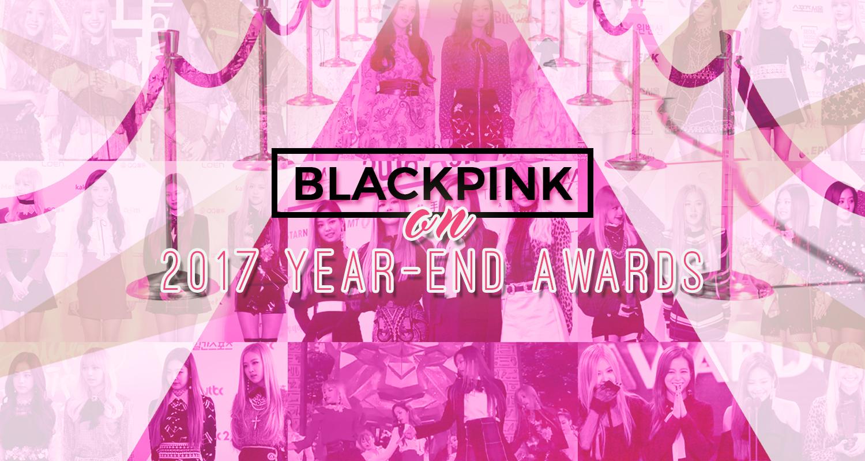 [INFO] BLACKPINK on 2017 YEAR-END AWARDS {Nominations, Criteria Breakdown & Tutorials to Vote}