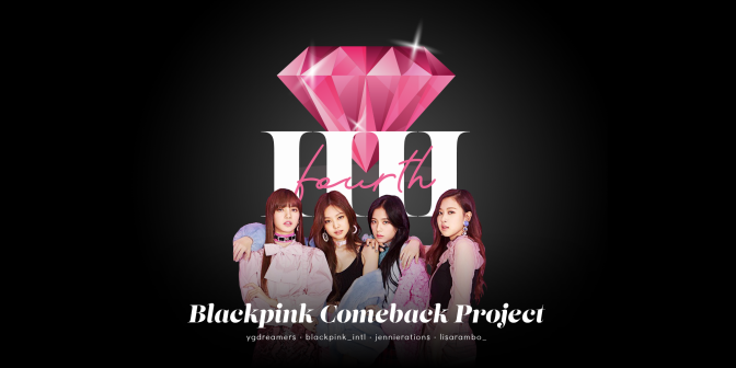 [ADMIN] 4TH BLACKPINK COMEBACK PROJECT 💎✨