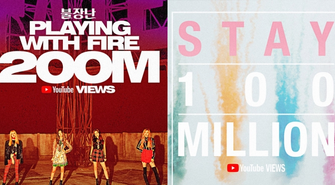 [OFFICIAL] 180331/180402 'PLAYING WITH FIRE' M/V HITS 200 MILLION VIEWS + 'STAY' M/V HITS 100 MILLION VIEWS ON YOUTUBE