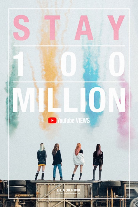 180402 BLACKPINK - 'STAY' MV HITS 100 MILLION VIEWS
