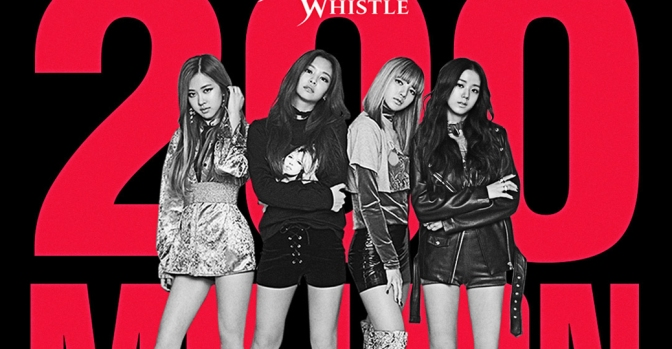 [OFFICIAL] 180406 BLACKPINK – 'WHISTLE' M/V HITS 200 MILLION VIEWS