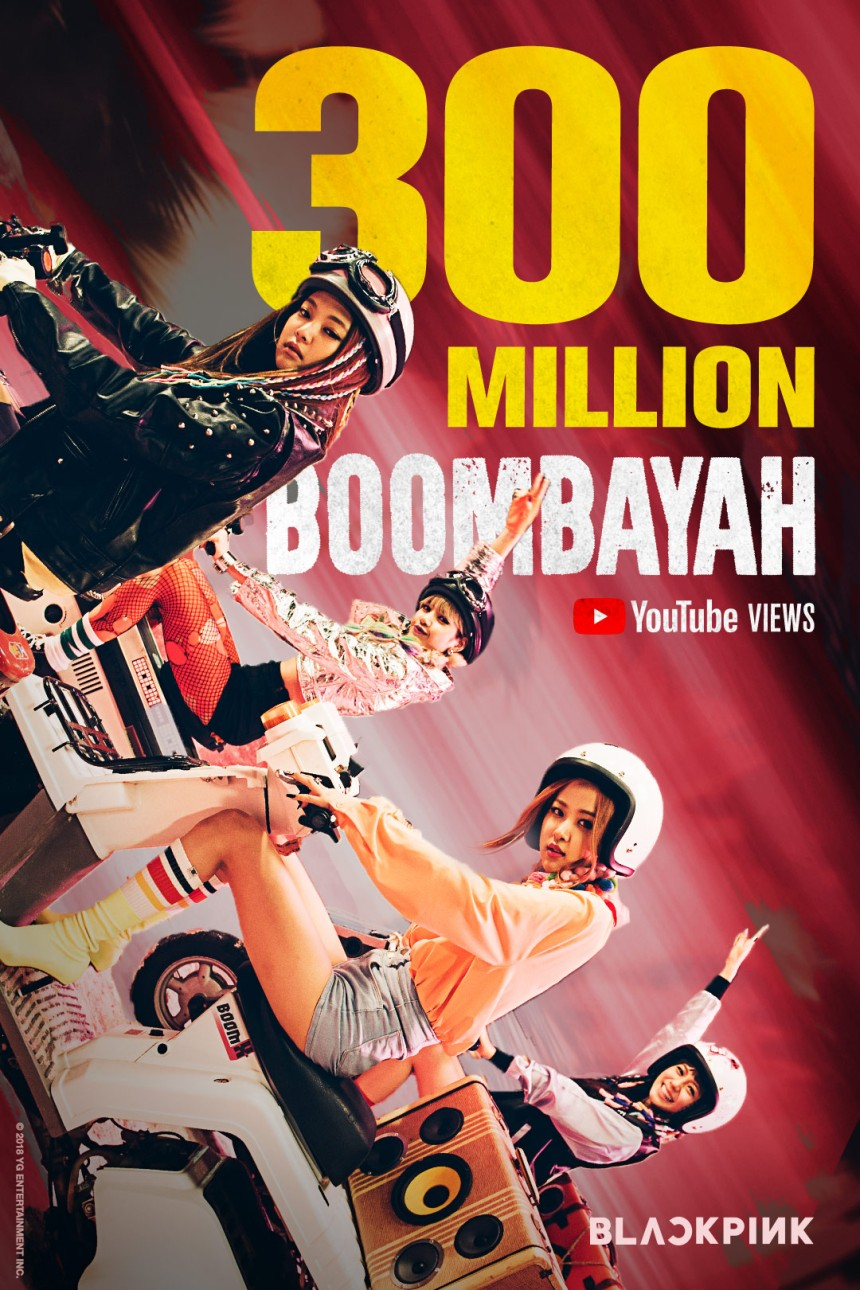 180409 BLACKPINK - 'BOOMBAYAH' MV HITS 300 MILLION VIEWS