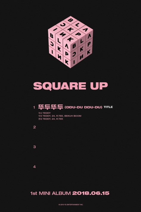 180604 BLACKPINK - SQUARE UP TRACKLIST # 1 'DDU-DU DDU-DU'