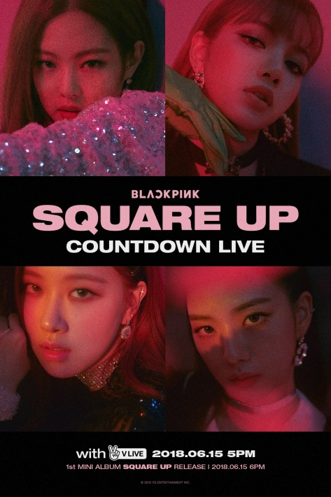 180613 BLACKPINK - 'SQUARE UP' COUNTDOWN LIVE