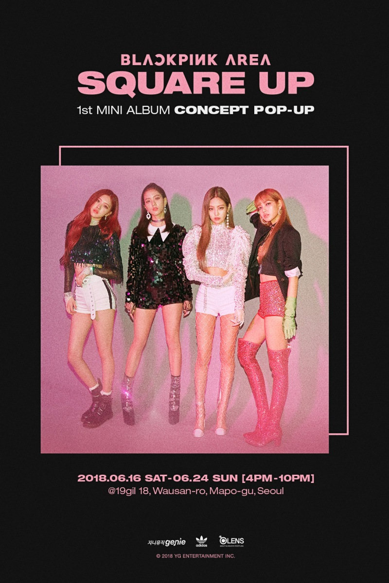 [YG-LIFE] 180614 'Comeback' BLACKPINK Will Open 'SQUARE UP' Concept Pop-Up Store on the 16th