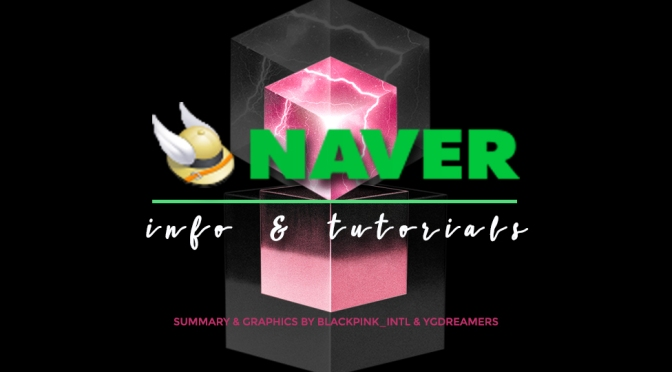 [SUPPORT] NAVER INFO & TUTORIAL (Account Sign Up, Like, Comment, Share & Recommend Article To Main Page)