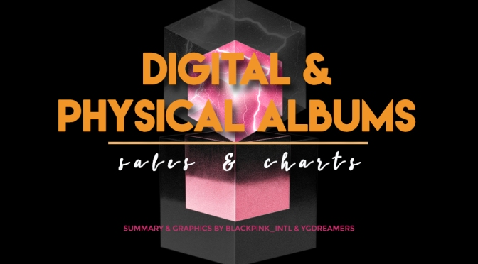 [SUPPORT] DIGITAL & PHYSICAL SALES & CHARTS