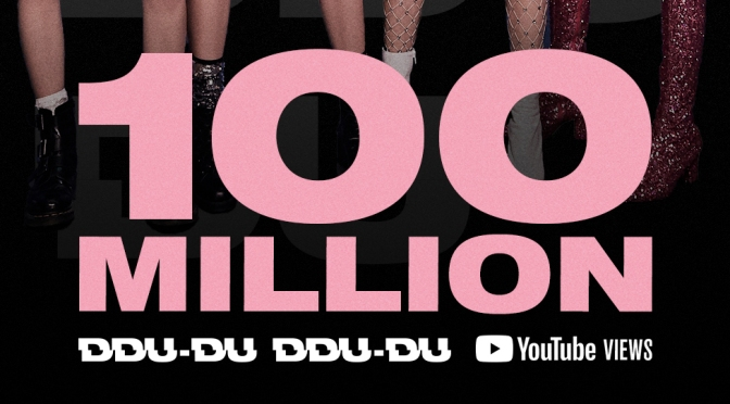 [OFFICIAL] 180625 BLACKPINK – 'DDU-DU DDU-DU' MV HITS 100 MILLION VIEWS