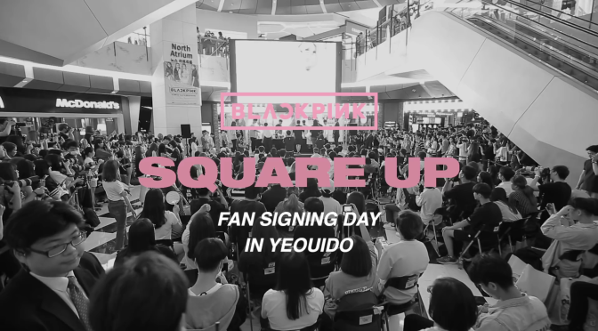 "[YG-LIFE] 180711 BLACKPINK's Blink♥ on the Fan Signing Event, ""A New Experience After Making Comeback"""