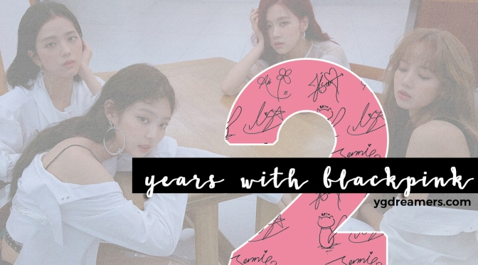 BLACK2thePINK: A Trip Down Memory Lane To 2 Years With BLACKPINK