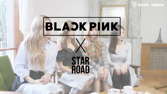 [SHOW] BLACKPINK on Osen's 'Star Road'