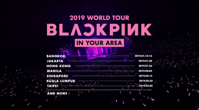 [OFFICIAL] 181127 BLACKPINK – 2019 WORLD TOUR [IN YOUR AREA] SPOT