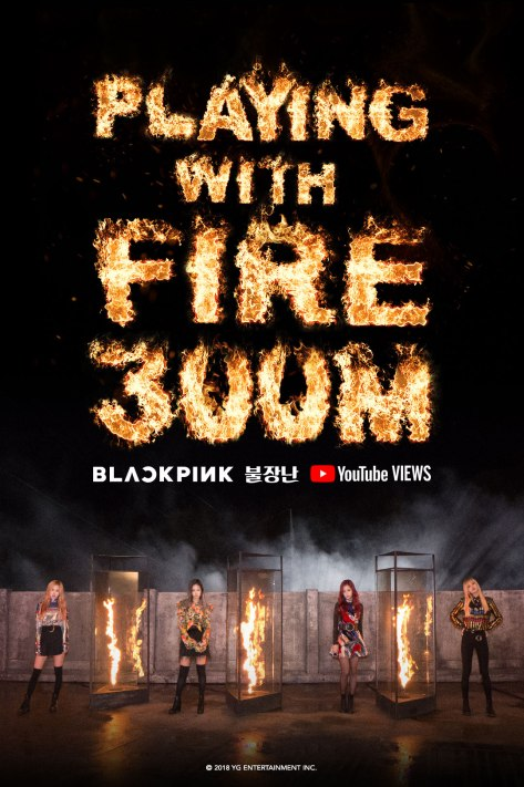 181128 BLACKPINK - 'PLAYING WITH FIRE' MV HITS 300 MILLION VIEWS