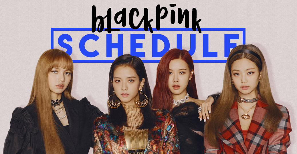blackpink schedule