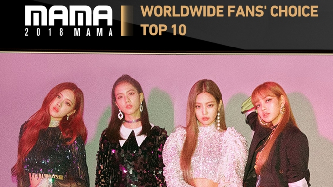 [INFO] 181212 BLACKPINK Wins Worldwide Fans' Choice Top 10 at 2018 Mnet Asian Music Awards