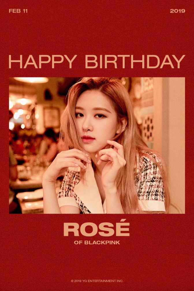 [OFFICIAL] 190211 HAPPY BIRTHDAY ROSÉ
