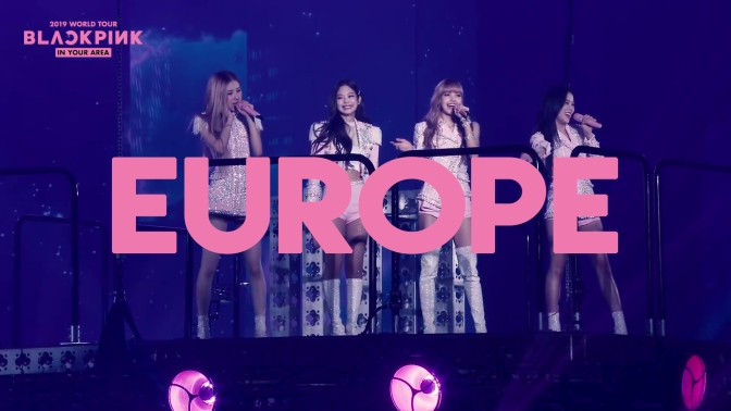 [INFO] BLACKPINK 2019 TOUR [IN YOUR AREA] EUROPE
