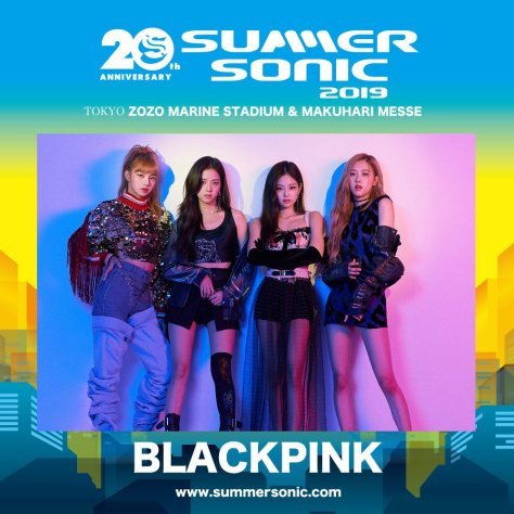 INFO] BLACKPINK Scheduled To Perform at 2019 Summer Sonic (20th